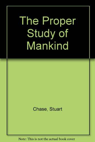 The Proper Study of Mankind PDF