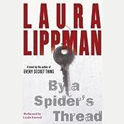 By a Spider's Thread | [Laura Lippman]