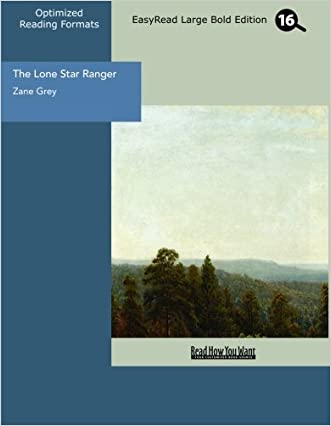 The Lone Star Ranger (EasyRead Large Bold Edition)