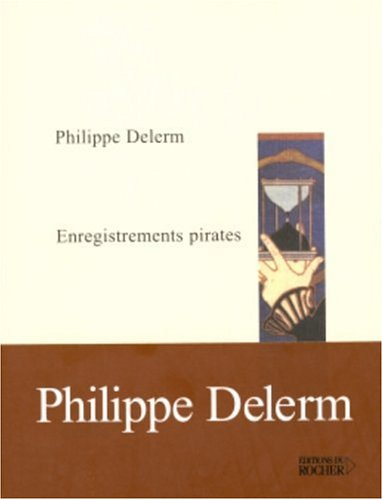 Philippe Delerm - Enregistrements Pirates
