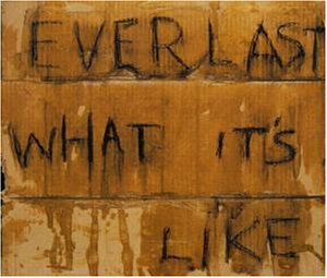 Everlast - What It