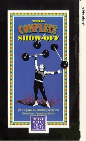 the-complete-show-off-more-balls-than-most-how-to-juggle-three-balls-vhs