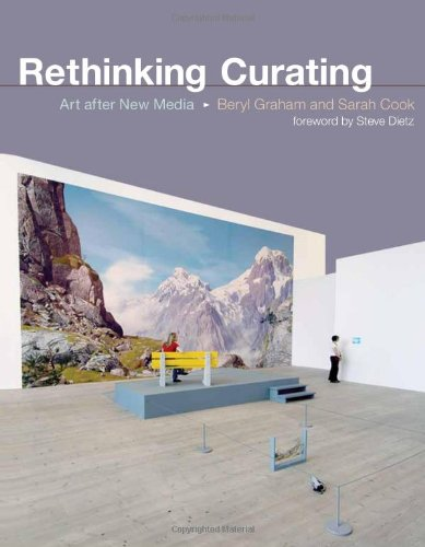 Rethinking Curating: Art after New Media (Leonardo Book...