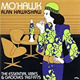 Mo Hawk; Essential Vibes And Grooves 19671975