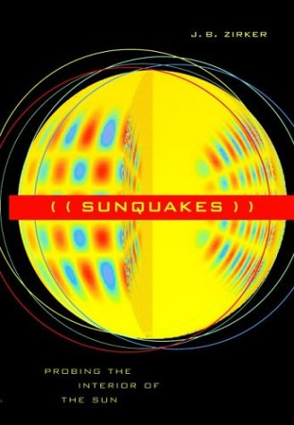 Sunquakes : Probing the Interior of the Sun, JACK B. ZIRKER