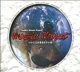 Music Planet~いいことがあるといいね~