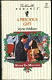 A Precious Gift (Under The Mistletoe) (Silhouette Romance, No 980) (0373089805) by Addison