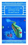 Sitting in the Club Car Drinking Rum and Karma Kola (0919591132) by Jiles, Paulette