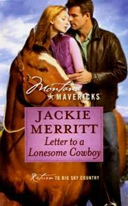 Letter to a Lonesome Cowboy (Montana Mavericks, Return to Big Sky Country, No. 13), JACKIE MERRITT