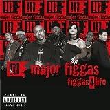 Songtexte von Major Figgas - Figgas 4 Life