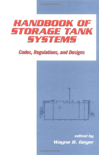 Handbook of Storage Tank Systems: Codes: Regulations, and Designs