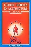 echange, troc J.-M. Tung - L'Effet Kirlian en acupuncture : Méthode Lerner