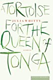 A Tortoise for the Queen of Tonga: Stories