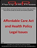 img - for Affordable Care Act and Health Policy Legal Issues book / textbook / text book
