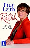Relish: My Life on a Plate (Large Print Edition) Prue Leith