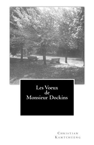 les-voeux-de-monsieur-dockins-french-edition
