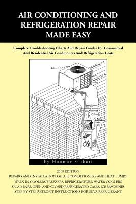 Air Conditioning and Refrigeration Repair Made Easy[AIR CONDITIONING & REFRIGERATI][Paperback]