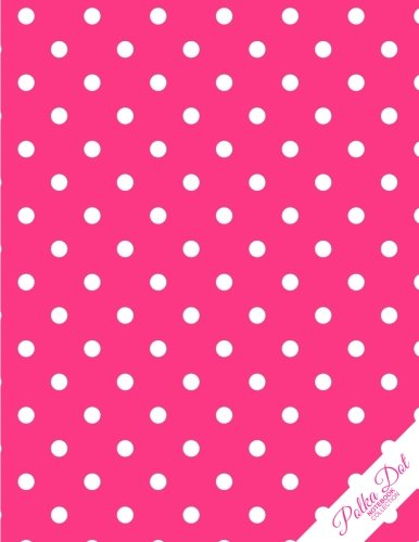 Polka Dot Notebook: Hot Pink Polka Dots Polka Dot  Journal/Diary, Wide Ruled, 100 Pages, 8.5 x 11 (Hot Pink Journal compare prices)
