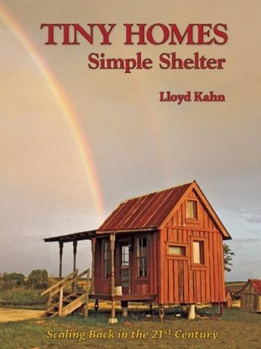 tiny-homes-simple-shelter-scaling-back-in-the-21st-century