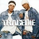 Tragedie - Nouvelle version