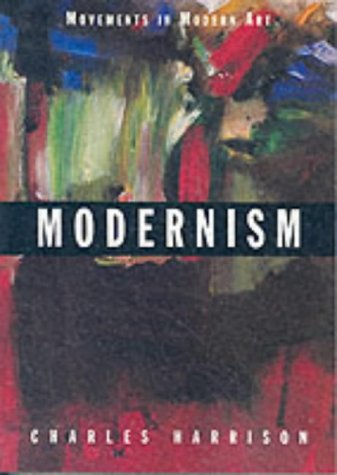Modernism (Movements in Modern Art series)