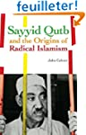 Sayyid Qutb and the Origins of Radica...