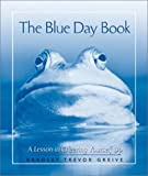 Blue Day Book Hallmark Version (0740722670) by Greive, Bradley Trevor