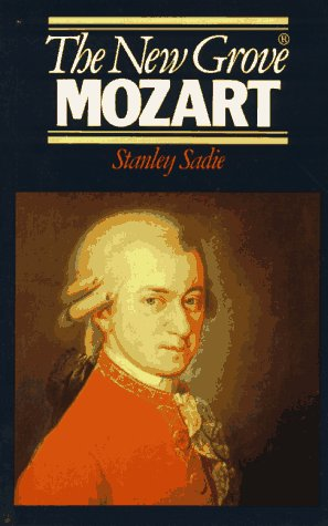 The New Grove Mozart (Composer Biography Series), STANLEY SADIE