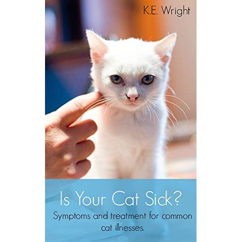 Image: Is Your Cat Sick?: Symptoms and treatment for common cat illnesses.: K.E. Wright