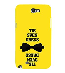 Tie Dress Quote 3D Hard Polycarbonate Designer Back Case Cover for Samsung Galaxy Note 2 :: Samsung Galaxy Note 2 N7100