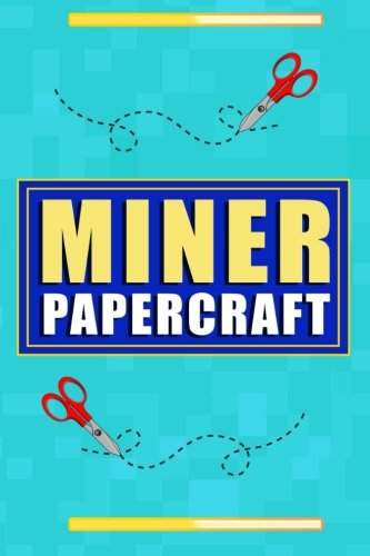 Papercraft: Miner Origami Art Book