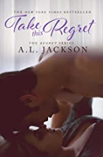 Take this Regret (The Regret Series Book 1)