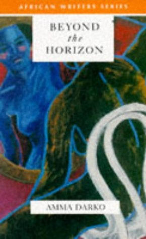 Beyond the Horizon (African Writers)