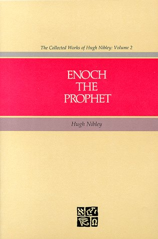 Enoch the Prophet Collected Works of Hugh Nibley087579078X : image
