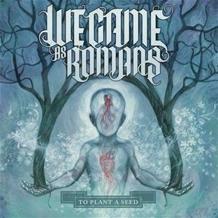To Plant A Seed by We Came As Romans (2010) Audio CD
