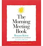 img - for Morning Meeting Book ((REV)02) by Kriete, Roxann [Paperback (2002)] book / textbook / text book
