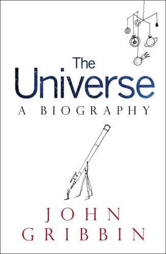 The Universe: a Biography