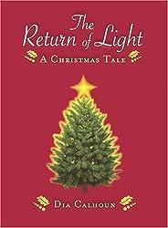 The Return of Light: A Christmas Tale