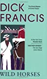 Wild Horses (0425222713) by Francis, Dick