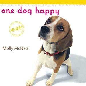 One Dog Happy | [Molly McNett]