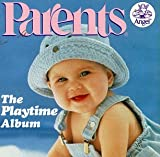 Parents/Playtime Album