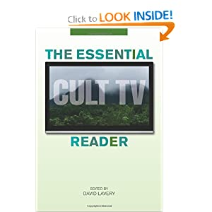 The Essential Cult TV Reader (Essential Readers in Contemporary Media) David Lavery