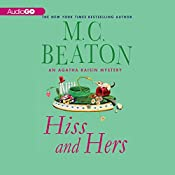 Hiss and Hers: An Agatha Raisin Mystery, Book 23 | M. C. Beaton