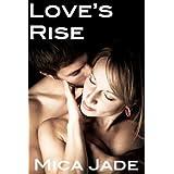 Love's Riseby Mica Jade