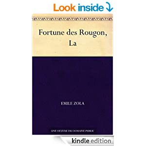 Fortune des Rougon, La (French Edition)