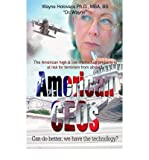 img - for [(American Ceos Can Do Better, We Have the Technology?: The American High & Low Intellectual Property Is at Risk for Terrorism from Abroad. )] [Author: Wayne Holovacs] [May-2005] book / textbook / text book