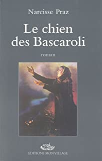 Le chien des Bascaroli : roman