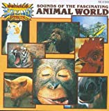 echange, troc Various Artists - Sounds of Fascinating Animals