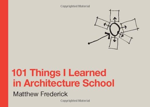 101 Things I Learned in Archit