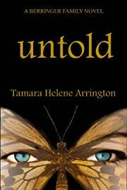Untold: A Berringer Family Novel (Berringer Family Novels)